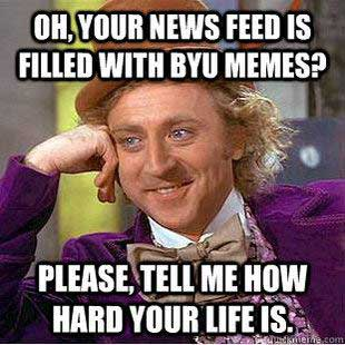 Corn BYU memes_Wonka_How Hard the byu meme ery sunstone magazine